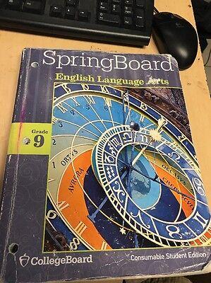 SpringBoard English Language Arts Gr 9 CollegeBoard Consumable Student Ed (E1-39 (Springboard English Language Arts)