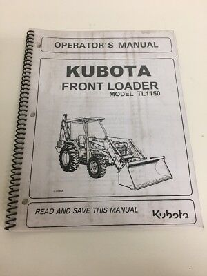 Kubota Tl1150 Front End Loader Operators Manual.