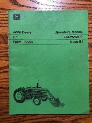 John Deere 37 Tractor Loader Omw21300 Operators Book 21202020