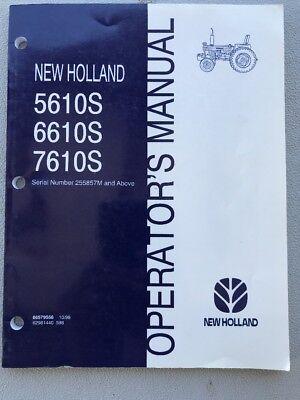 New Holland 5610s 6610s 7610s Operators Manual. 86579556