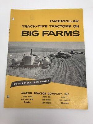 Vintage Caterpillar Brochure Track-Type Tractors on Big Farms Diesel D6 D7  D8