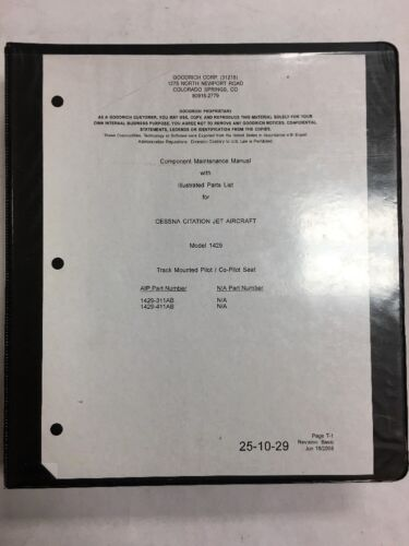 Citation Pilot & Co-Pilot Seats Model1429 Maintenance Manual With Parts List