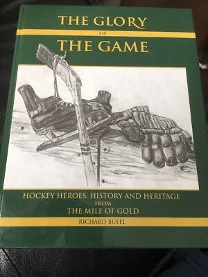 The Glory Of The Game  Hockey History From The Mile Of Gold Kirkland Lake