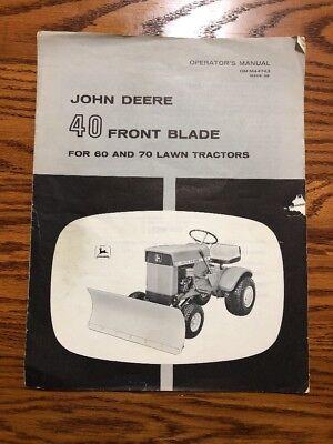 John Deere 40 Front Blade 6070 Omm44743 Operator Book