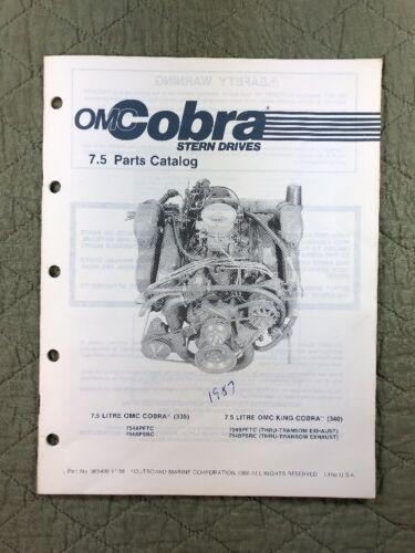 1987 1986 OMC COBRA STERN DRIVES PARTS CATALOG LIST 7.5 LITRE MODELS P/N 985409