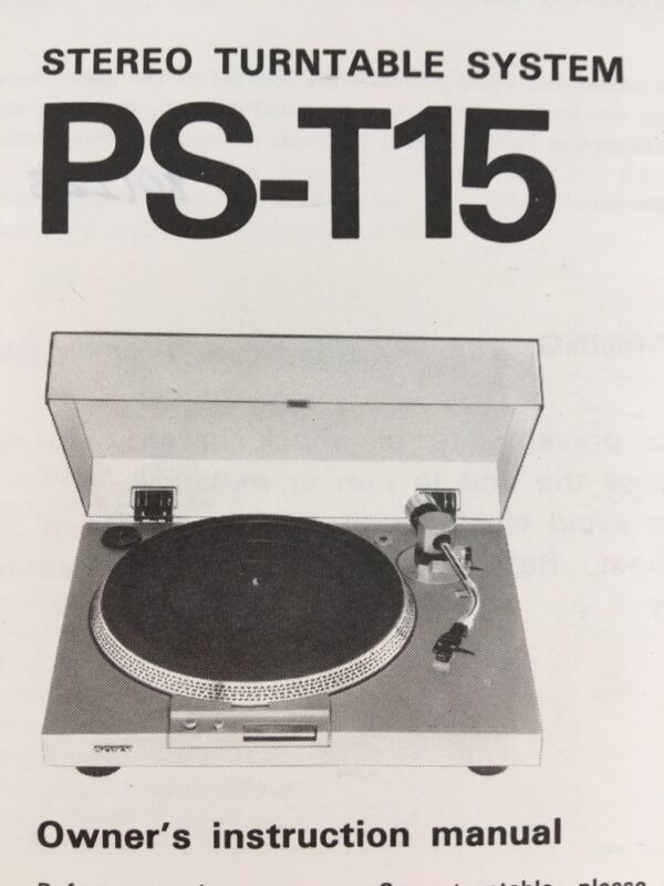 """Sony PS-T15 Turntable """"Original"""" Owners Manual  pst15"""