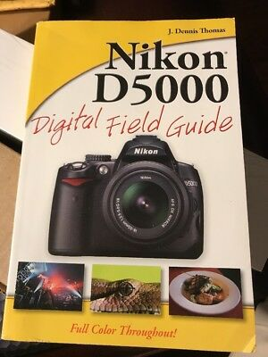 Digital Field Guide: Nikon D5000 Digital Field Guide 205 by J. Dennis Thomas (2… - Digital Field Guide