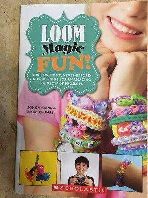 Fun Loom Designs (LOOM Magic Fun! 9 Never Before Seen Designs For Your Rainbow Loom Scholastic)