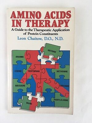 Amino Acids In Therapy Guide To Therapeutic Application Protein Leon Chaitow