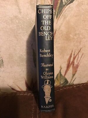 Chips Off The Old Benchley by Robert Benchley 1949 (Chips Off The Old Benchley 1949)