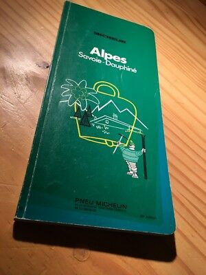 Guide green Michelin Alpes Savoy - Dauphine 26 éme edition , 1974