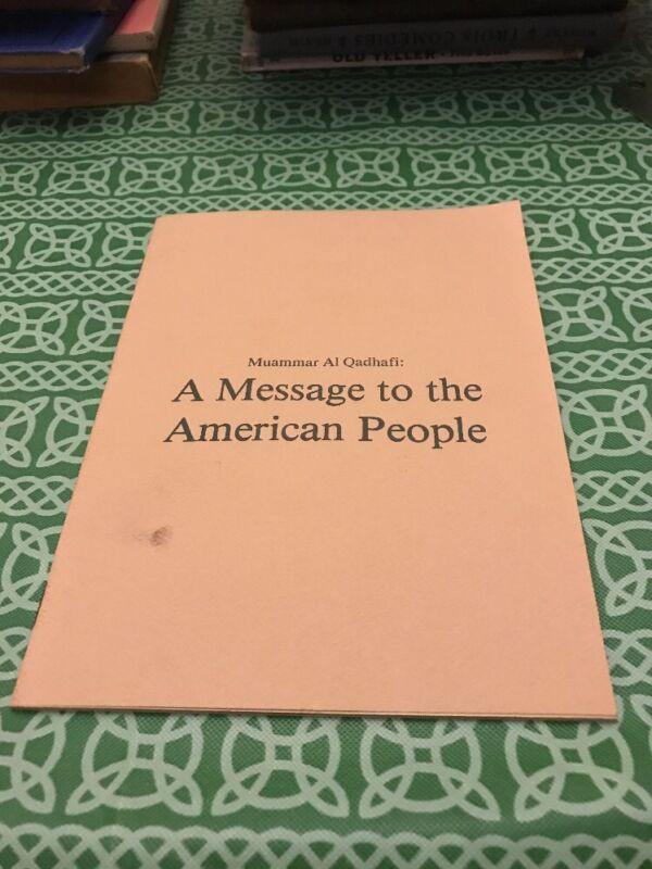 Muammar Al Qadhafi A Message To The American People Speech  Booklet Zionism
