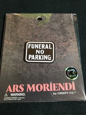 Creepy Co. Company Enamel Pin - ARS Moriendi - Funeral No Parking - HALLOWEEN - Funeral Party Halloween