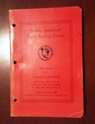 """VTG 1962 North American Yacht Racing Union """"Decisions of the Appeals Committee"""""""