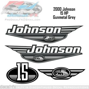 2000-Johnson-15-HP-Gunmetal-Grey-Outboard-Reproduction-4-Pc-Vinyl-Decals-Fifteen