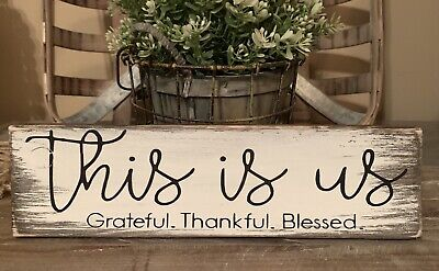 """Thankful Grateful Blessed (12"""" Rustic Wood Sign THIS IS US Life GRATEFUL THANKFUL BLESSED Farmhouse)"""