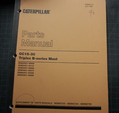 Caterpillar Gc15 Gc20 Gc25 Gc30 Forklift Parts Manual Mast Supplement Book Spare