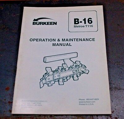 Burkeen B16 Melroe T116 Trencher Operator Maintenance Owner Manual Operation 116