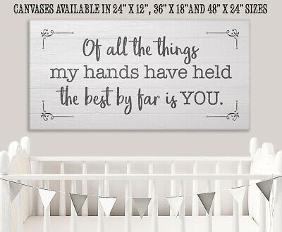 Of All The Things My Hands Have Held - Large Canvas (Not Printed on Wood) - (Of All The Things My Hands Have Held)