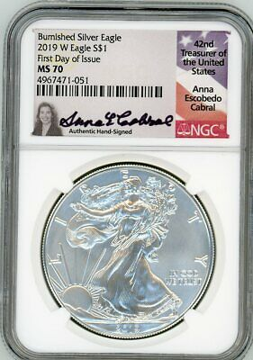 2019 W $1 1 oz Burnished Silver Eagle MS70 NGC First Day Of Issue Anna Cabral
