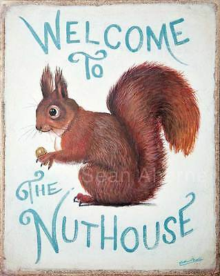 Squirrel Welcome to the Nuthouse Shabby Chic Wooden Sign Plaque Print Picture