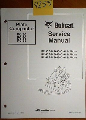 Bobcat Plate Compactor Pc 30 Sn 7695- Pc 60 6085- Pc 62 6086- Service Manual