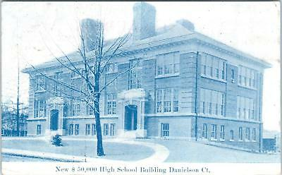 Danielson  Ct Connecticut    New  50 000 High School   1909  Postcard