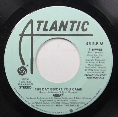 Rock Promo 45 Abba - The Day Before You Came / The Day Before You Came On Atlant