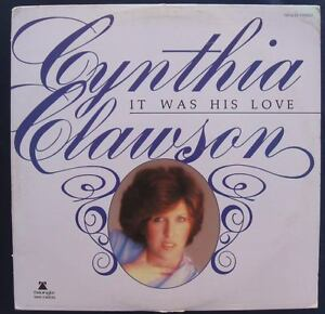1979-CYNTHIA-CLAWSON-IT-WAS-HIS-LOVE-Lp