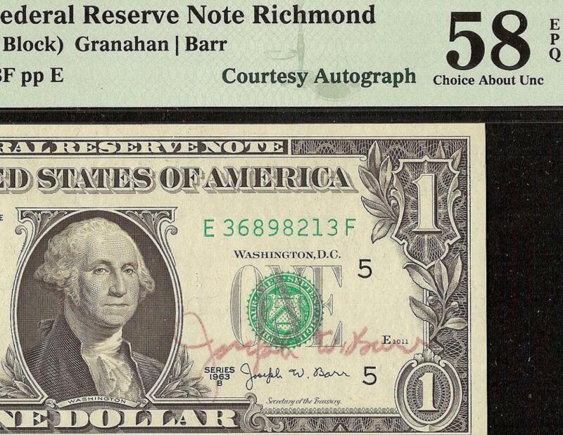 1963B $1 DOLLAR BILL JOSEPH BARR HAND SIGNED COURTESY AUTOGRAPHED NOTE PMG 58EPQ