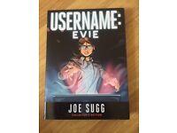 SIGNED, COLLECTORS EDITION USERNAME: EVIE, JOE SUGG BOOK
