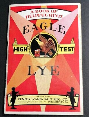 Eagle Lye Booklet Philadelphia Pennsylvania 1932 Great Graphics 56 Pages