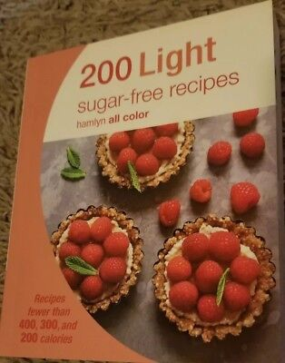 200 Light Sugar-free Recipes: Hamlyn All Colour Cookbook (Ham... by Skipper, Joy