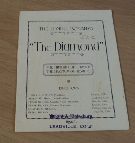 "ORIGINAL 1900 Investment Prospectus~""The DIAMOND GOLD MINE CO""~Leadville CO~"