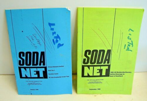 Painted Label Soda Net; 1995 (2) issues; ACL soda collectors Official Newsletter