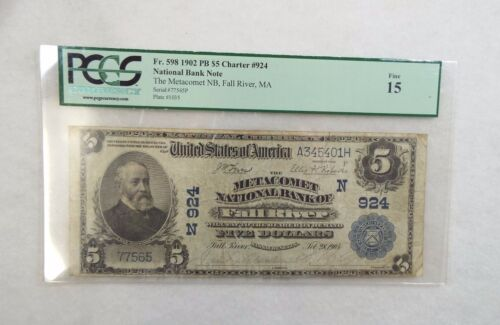 #924 1902 Lrge Size $5 Metacomet Nat Bank Fall River MA Note PCGS Fine 15 Fr#598