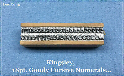 Kingsley Machine Type 18pt. Goudy Cursive Numerals Hot Foil Stamping Machine
