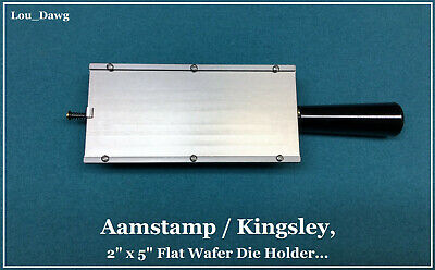 Kingsley-aamstamp Machine 2 X 5 Flat Wafer Die Holder Hot Foil Stamping