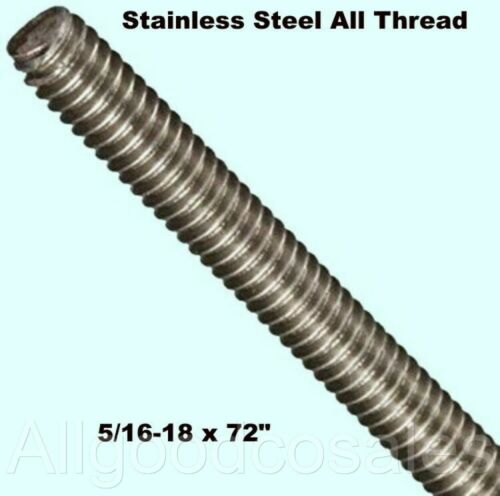 "Stainless Steel All Thread 5/16-18 x 72"" Threaded Rod Grade 304 6 Ft. Length"