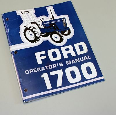 Ford 1700 Tractor Owners Operators Manual Maintenance Diesel Operations Book