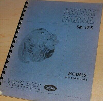 Twin Disc Mg-506 Model R L Marine Transmission Service Manual Repair Shop Motor