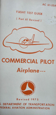 1975 Commercial Pilot Airplane Land & Sea Flight Test Guide FAA Dept of Transp.