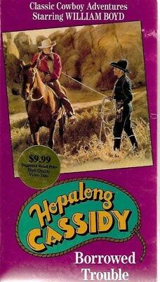 BORROWED TROUBLE VHS NEW Sealed WILLIAM BOYD As HOPALONG CASSIDY ANDY CLYDE
