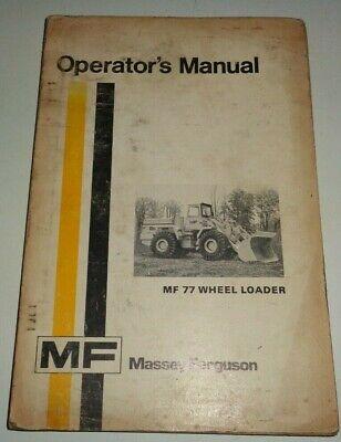 Massey Ferguson Mf 77 Wheel Loader Operators Owners Manual Original 674