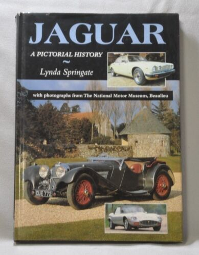 Jaguar A Pictorial History  By Lynda Springate Hardcover