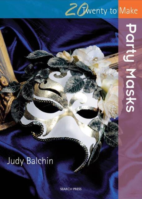 NEW Party Masks By Judy Balchin Paperback Free Shipping