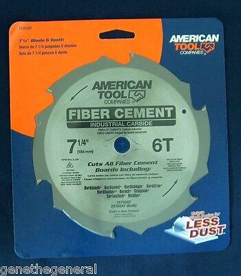 "AMERICAN TOOL 7 1/4"" x 6 INDUSTRIAL CARBIDE TEETH FIBER CEMENT SAW BLADE HARDI"