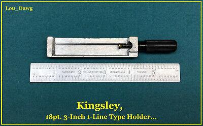 Kingsley Machine 18pt. 3-inch 1-line Type Holder Hot Foil Stamping Machine