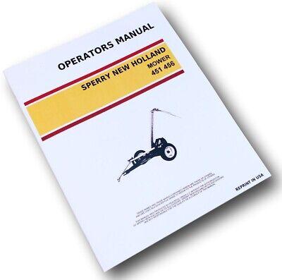 New Holland 451 - 456 Sickle Bar Mower Operators Manual Owners Manual Service