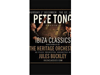 2 tickets for tonight - Pete Tong Ibiza Classics at the O2